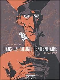 La colonie pénitentiaire (BD) par Ricard