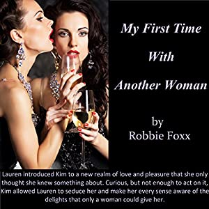 My First Time with Another Woman Audiobook