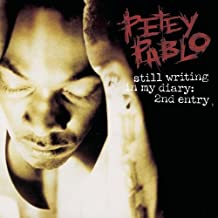 Still Writing in My Diary: 2nd Entry by Pablo, Petey (2004-05-04?