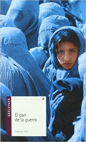 Book El pan de la guerra/ The Breadwinner (Alandar) (Spanish Edition)