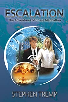 Escalation: The Adventures of Chase Manhattan (The Breakthrough Series Book 3) by [Tremp, Stephen]