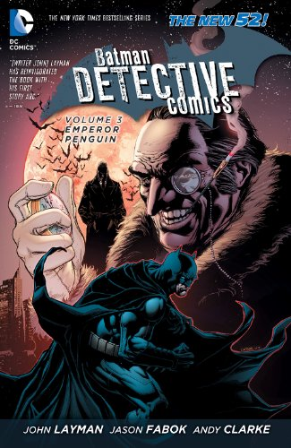 Penguin Batman (Batman - Detective Comics Vol. 3: Emperor Penguin)