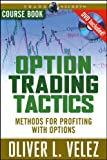 Option Trading Tactics, Velez, Oliver, 1592801692