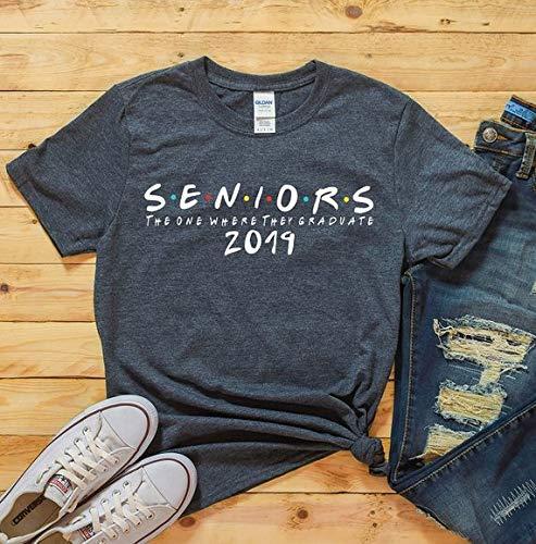 f76dc82a Amazon.com: The One Where They Graduate, Seniors 2019, Class of 2019, T-Shirt  Senior, Shirt Graduate, Graduation Gift, senior 2019, friends senior:  Handmade