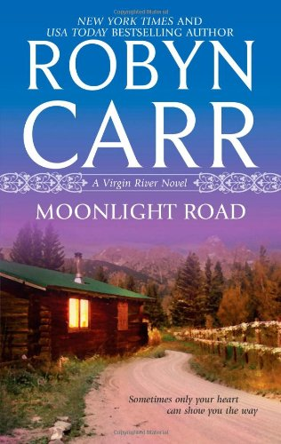 Moonlight Road - Book #10 of the Virgin River