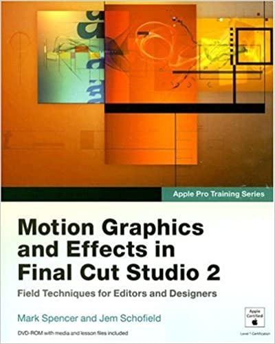 Apple Pro Training Series: Motion Graphics and Effects in