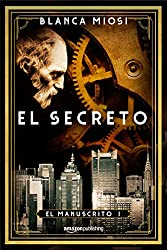El secreto (El manuscrito nº 1) (Spanish Edition)