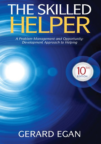 The Skilled Helper: A Problem-Management and Opportunity-Development Approach to Helping (HSE 123 Interviewing Techniques) Pdf