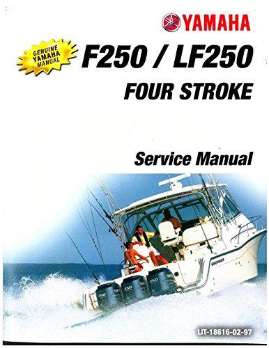 LIT-18616-02-97 2005-2006 Yamaha LF250 F250 Four Stroke Outboard Boat Engine Service Manual (Engine Boat Yamaha)