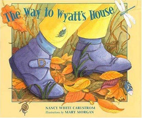 Read Online The Way to Wyatt's House pdf epub