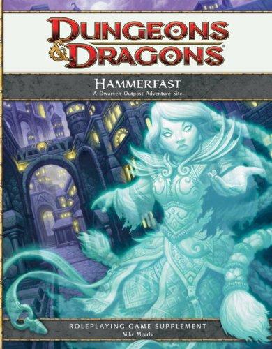 Hammerfast: A Dwarven Outpost Adventure Site (4th Edition D&D)