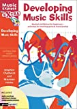 Music Express Extra – Developing Music Skills: Musical confidence for beginners - activities for teaching general musicianship