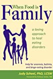 When Food Is Family, Judy Scheel, 1882883888