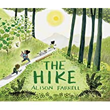 The Hike: (Nature Book for Kids, Outdoors-Themed Picture Book for Preschoolers and Kindergarteners)