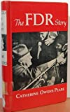 FDR Story, Catherine O. Peare, 0690293550