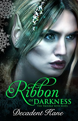 Ribbon Darkness Holiday Trouble Elves ebook