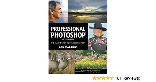 Professional photoshop the classic guide to color correction 5th professional photoshop the classic guide to color correction 5th edition dan margulis 9780321440174 amazon books fandeluxe Choice Image