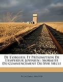 De L'orgueil et Pr?somption de L'empereur Jovinien : Moralit? du Commencement du Xvie Si?cle, Picot Emile 1844-1918, 1172637598