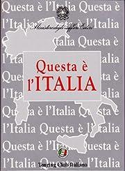 Questa è L'Italia por Ministero Degli…