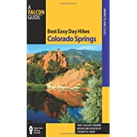Best Easy Day Hikes Colorado Springs, 2nd (Best Easy Day Hikes Series)