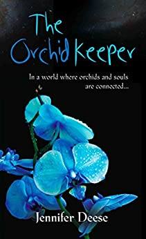 The Orchid Keeper by [Deese, Jennifer]