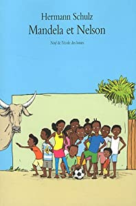 vignette de 'Mandela et Nelson (Hermann Schulz)'