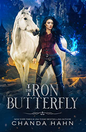 (The Iron Butterfly (The Iron Butterfly Series Book 1))