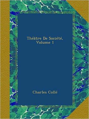 Théâtre De Société, Volume 1
