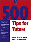 img - for 500 Tips for Tutors (Teaching and Learning in Higher Education) book / textbook / text book