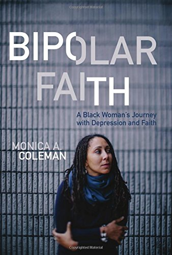 Search : Bipolar Faith: A Black Woman's Journey with Depression and Faith
