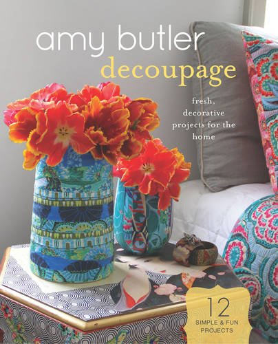 amy-butler-decoupage-fresh-decorative-projects-for-the-home