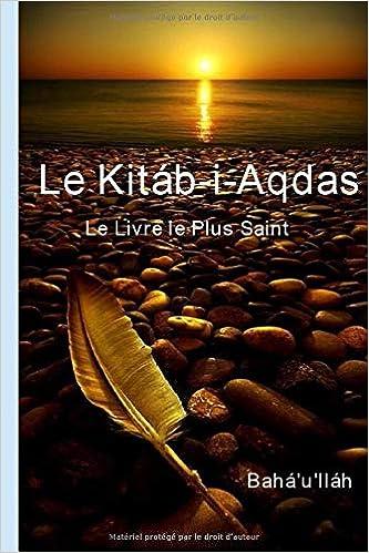 Amazon Com Kitab I Aqdas Le Livre Le Plus Saint French