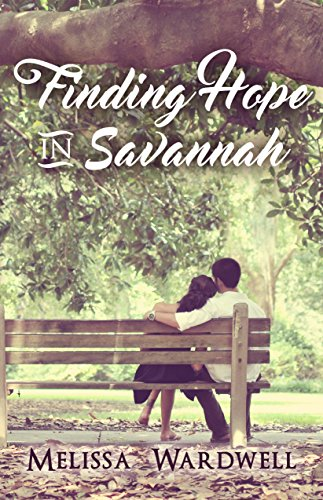 Finding Hope in Savannah by [Wardwell, Melissa]