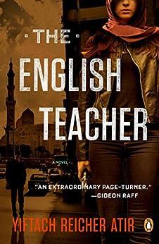 The English Teacher: A Novel by [Atir, Yiftach Reicher]