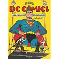 75 Years of DC Comics: The Art of Modern Mythmaking (Pop Culture)