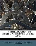 The Introduction to Hegel's Philosophy of Fine Art, Bernard Bosanquet, 1278928049
