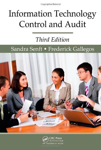 By Sandra Senft - Information Technology Control And Audit, Third Edition: 3rd (third) Edition ebook