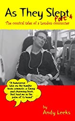 As They Slept - Part 4 (The comical tales of a London commuter) (English Edition)