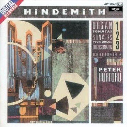 Hindemith - Organ Sonatas 1-3 / Distler: Spielstucks / Kropfreiter: Toccata [Argo - Decca Records] ()