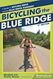 Bicycling the Blue Ridge, Elizabeth Skinner and Charlie Skinner, 0897326180