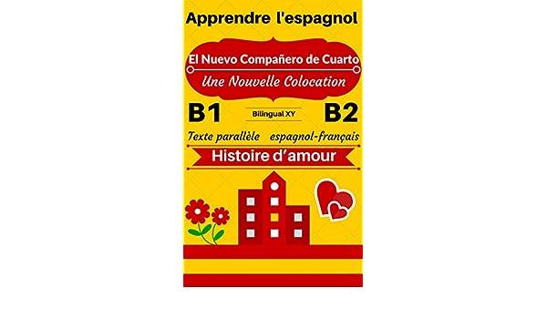 Amazon Com Apprendre L Espagnol Histoire D Amour El