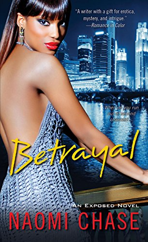 Betrayal (Exposed Series Book 3) (Best Friend Betrayal Stories)