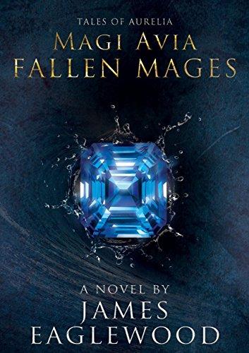 magi-avia-fallen-mages-tales-of-aurelia-magi-avia-trilogy-book-2