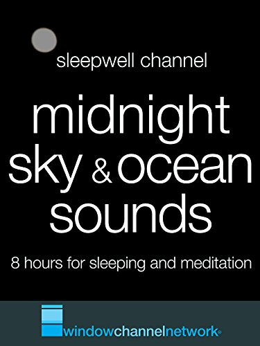 Midnight Sky & Ocean Sounds, 8 hours for sleeping and meditation