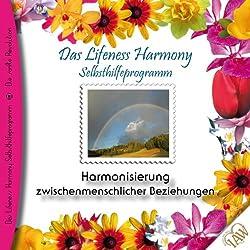 Harmonisierung zwischenmenschlicher Beziehungen (Lifeness Harmony)