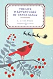 img - for The Life and Adventures of Santa Claus (Penguin Christmas Classics) book / textbook / text book