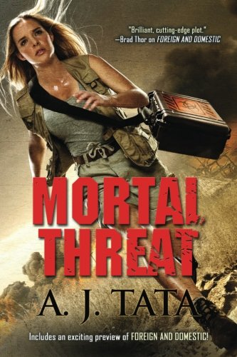 Mortal Threat by CreateSpace Independent Publishing Platform