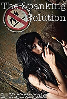 The Spanking Solution by [Nightingale, L.]