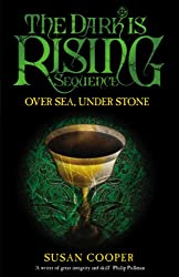 Over Sea Under Stone (The Dark Is Rising Book 2)