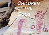 img - for Children of the Gods: The Ancient Multiverse of the Southwest book / textbook / text book